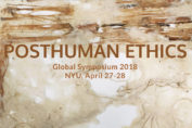 Posthuman Ethics New York 2018